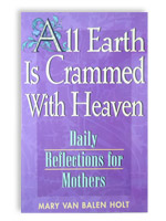 Cover for All Earth is Crammed with Heaven