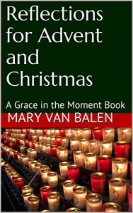 Refletions for Advent and Christmas