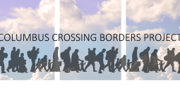 Columbus Crossing Borders Project